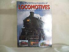 The World Encyclopedia of Locomotives by Colin Garratt