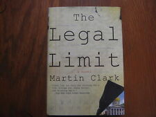 "MARTIN  CLARK  Signed  Book (""THE  LEGAL LIMIT""-2008  Edition Hardback)"