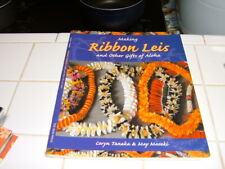 "Hawaii Arts & Craft - ""Making Ribbon Leis & Other Gifts of Aloha"" Book #2"