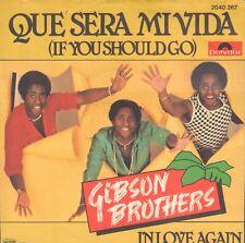 "GIBSON BROTHERS – Que Sera Mi Vida (1980 DISCO SINGLE 7"" GERMANY)"