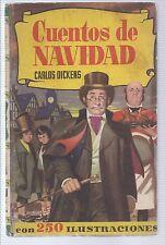 Cuentos de Navidad. Carlos Dickens. 1961 Christmas tales. Charles Dickens