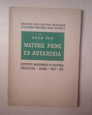 QUADERNI ISTITUTO NAZIONALE FASCISTA ODON POR MATERIE PRIME ED AUTARCHIA 1937
