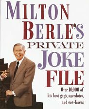 Milton Berles Private Joke File: Over 10,000 of His Best Gags, Anecdotes, and O