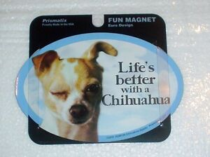Chihuahua LIFES BETTER Fridge Magnet #1