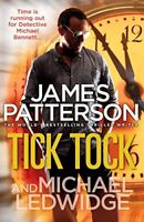 Tick Tock By James Patterson. 9780099550020