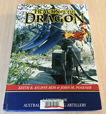 John Posener - TRACKS OF THE DRAGON - History of Australian Locating Artillery