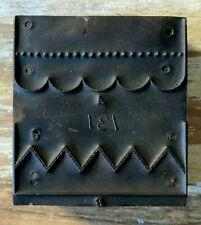 Vintage Printers Letterpress Metal Plate Cut Block Dingbat Scalloped Edge Zigzag