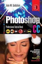 Photoshop Pro: The Adobe Photoshop CC Professional Tutorial Book 96...