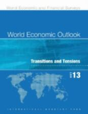 World Economic Outlook October 2013: Transition and Tensions