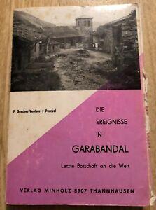 Die Ereignisse in GARABANDAL -Letzte Botschaft an die Welt v. Sanchez-Ventura y