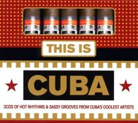 THIS IS CUBA 3 CD NEW!