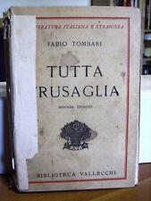 TUTTA FRUSAGLIA  Fabio Tombari    Vallecchi 1931