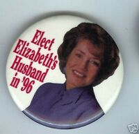 ELIZABETH Dole husband ( Bob Robert) 1996 pin 1st LADY
