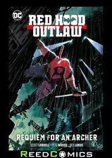 RED HOOD AND THE OUTLAWS VOLUME 1 REQUIEM FOR AN ARCHER GRAPHIC NOVEL Collects (