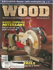 Wood Magazine   Better Homes And Gardens   April 1996   Issue No. 87