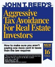 Aggressive Tax Avoidance for Real Estate Investors : How to Make Sure You Aren't