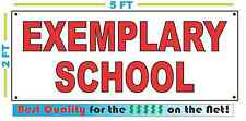 EXEMPLARY SCHOOL Banner Sign NEW LARGER SIZE Best Quality for the $$$