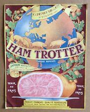 """ETIQUETTE de boîte de Jambon """"Ham Trotter"""" Demeure & Cie St Etienne Début XXème"""