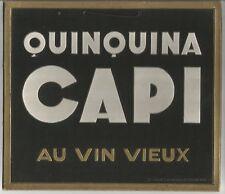 Quinquina Capi au vin vieux  carton pub ancien / PUB15