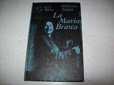 GIOVANNI TESORI-LA MARIA BRASCA-FELTRINELLI-1960-1aEDIZ.-I SEGRETI DI MILANO-N.3