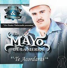 El Mayo de la Sierra : Te Acordaras CD