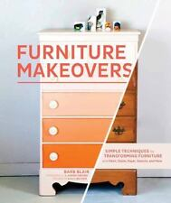 Furniture Makeovers: Simple Techniques for Transforming Furniture with Paint, St