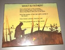 What Is Father Wood Plaque Living Quotes Russ Bertie & Co. 1975