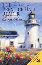 The Prentice Hall Reader 6th Edition by George Miller