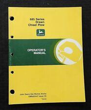 Genuine John Deere 685 Series Drawn Chisel Plow Operators Manual Perfect Shape
