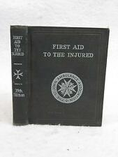 FIRST AID TO THE INJURED 1928 St. John's Ambulance Association, London Illust'd