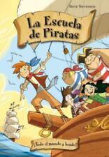 Escuela de piratas 2. Todo el mundo a bordo! (La Escuela De Piratas / School of