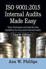 ISO 9001:2008 Internal Audits Made Easy, Fourth Edition