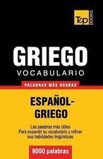 Vocabulario Español-Griego - 9000 Palabras Más Usadas by Andrey Taranov...