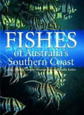 FISHES OF AUSTRALIA'S SOUTHERN COAST by Martin Gomon & others HBDJ  NEW