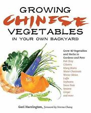 Growing Chinese Vegetables in Your Own Backyard: A Complete Planting G-ExLibrary