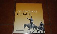 PUCCINI GLI SPAGNOLI E L'ITALIA I EDIZIONE LIBRI SCHEIWILLER 1997
