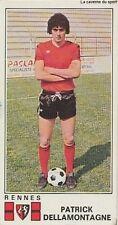 N°294 PATRICK DELLAMONTAGNE # STADE RENNAIS STICKER PANINI FOOTBALL 1977