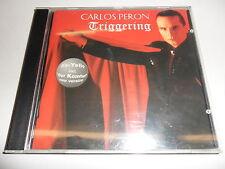 CD  Carlos Peron - Triggering