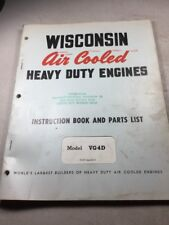 Wisconsin Models VG4D Engines Instruction Book And Parts List