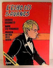 """rare mensuel """"l'écho des savanes"""" n°68 Teulé-Veyron- ed fromage 1979"""