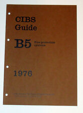 CIBS Guide B5 Fire Protection Systems 1976