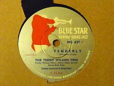 Disque 78 tours Blue Star Teddy Wilson Tenderly/Liza