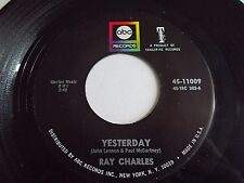 Ray Charles Yesterday / Never Had Enough Of Nothing Yet 45 1968 ABC Vinyl Record