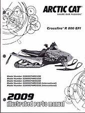 2009 ARCTIC CAT SNOWMOBILE  CROSSFIRE R 800 EFI  PARTS MANUAL P/N 2258-435 (604)