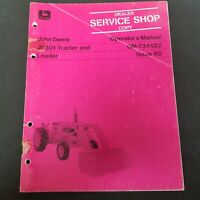 John Deere JD301 Tractor and Loader Operator's Manual OM-T34522 Issue K0