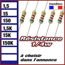 résistance 1/4w  (0,25w ) 1,5 # 15 # 150 # 1,5K # 15K # 150K  ohms