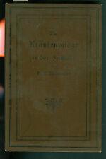 Die Krankenpflege in der Familie Dr. F. Kiesewetter Aufklärung Lectüre um 1890