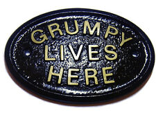 GRUMPY LIVES HERE WORKSHOP DOOR/HOUSE SIGN IN BLACK WITH RAISED GOLD LETTERING
