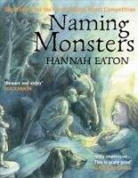 Naming Monsters, Paperback by Eaton, Hannah, Brand New, Free P&P in the UK
