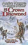 A Crown Disowned (Cycle of Oak, Yew, Ash, and Rowan, Book 3)-ExLibrary